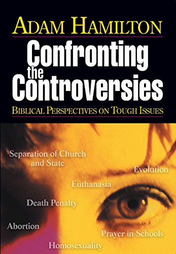Confronting the Controversies - Planning Kit: Biblical Perspectives on Tough Issues: Hamilton, Adam