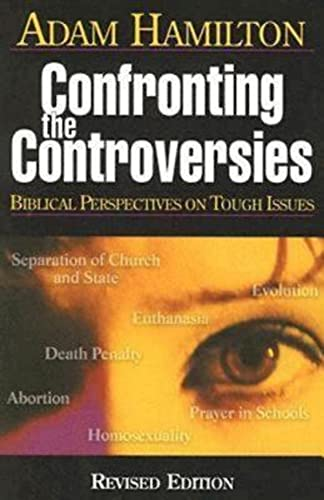9780687346004: Confronting the Controversies: Biblical Perspectives on Tough Issues