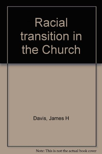 Racial Transition in the Church