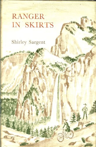 Ranger in Skirts: Sargent, Shirley