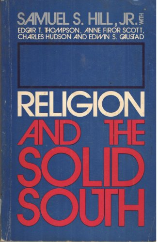 Religion and the solid South (An Abingdon original paperback): Hill, Samuel S