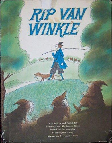 Rip Van Winkle: Gant, Katherine and Elizabeth