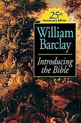 Introducing the Bible 25th Anniversary Edition (9780687365906) by William Barclay