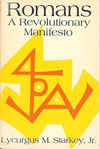 Romans: a revolutionary manifesto: Starkey, Lycurgus Monroe
