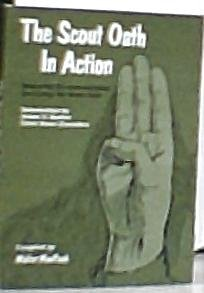 9780687370535: The Scout Oath in Action [Paperback] by MacPeek, Walter G., Comp.