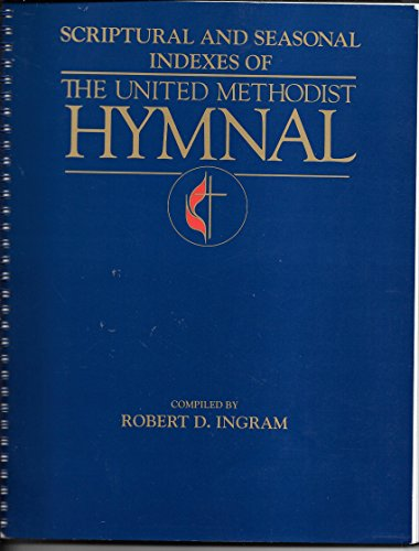 9780687370665: Scriptural and Seasonal Indexes of the United Methodist Hymnal