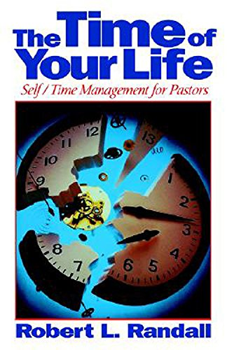 9780687371372: The Time of Your Life: Self/Time Management for Pastors