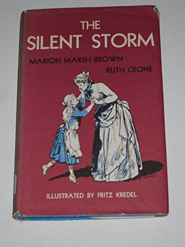 The Silent Storm (9780687384532) by Marion Marsh Brown; Ruth Crone