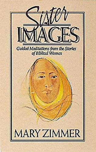 9780687385560: Sister Images: Guided Meditations from the Stories of Biblical Women