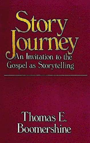 9780687396627: Story Journey: An Invitation to the Gospel As Storytelling