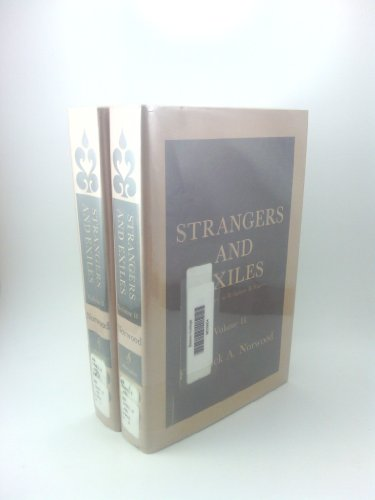 Strangers and Exiles: A History of Religious Refugees. 2 Volume Set: Norwood, Frederick Abbott