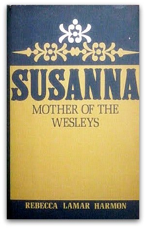 9780687407651: Susanna, Mother of the Wesleys.