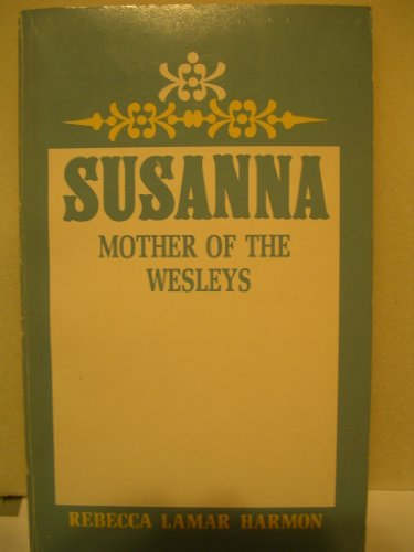9780687407668: Susanna Mother of the Wesleys