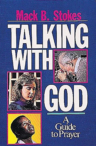 9780687409990: Talking with God: A Guide to Prayer