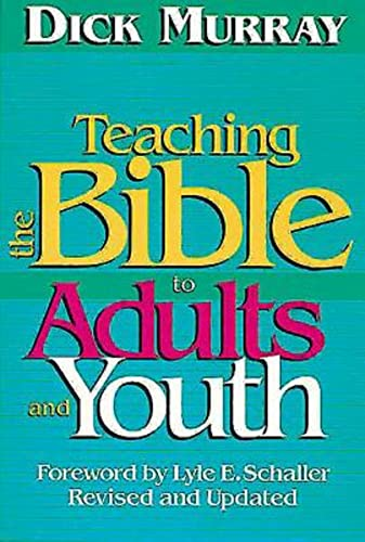 9780687410842: Teaching the Bible to Adults and Youth