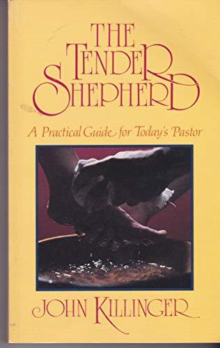 Tender Shepherd: John Killinger