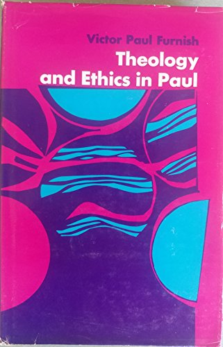 9780687414987: Theology and ethics in Paul
