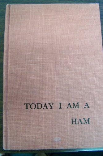 9780687421909: Today I Am a Ham