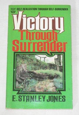 9780687437504: Victory Through Surrender: Self-Realization Through Self-Surrender