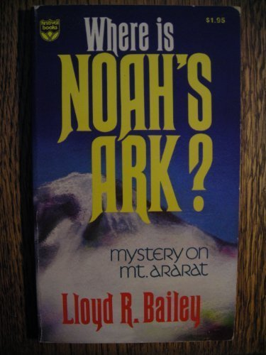 9780687450930: Where Is Noah's Ark? Mystery on Mount Ararat