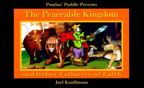 9780687459193: The Peaceable Kingdom: Other Fallacies of Faith