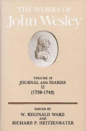The Works of John Wesley Volume 19: Wesley, John, and