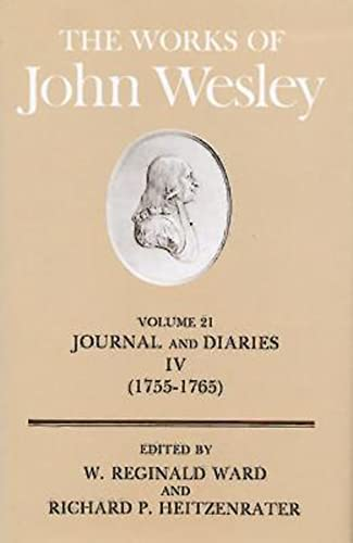 9780687462254: The Works of John Wesley Volume 21: Journal and Diaries IV (1755-1765)