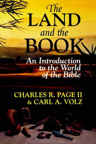 9780687462896: The Land and the Book: Introduction to the World of the Bible