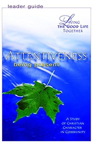 9780687465507: Attentiveness: Being Present (Leaders Guide)
