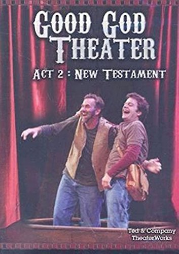 9780687467211: Good God Theater, Act 2: New Testament