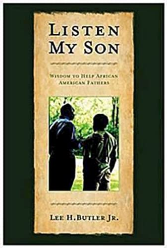 9780687467495: Listen My Son: Wisdom to Help African American Fathers