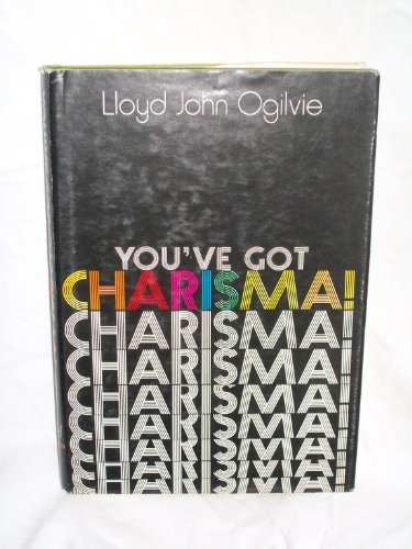 You've got charisma! (0687472695) by Ogilvie, Lloyd John