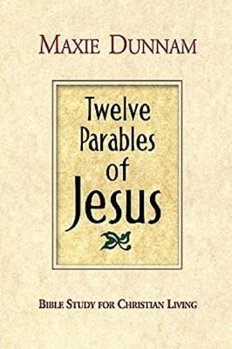 9780687490004: Twelve Parables of Jesus: Bible Study for Christian Living