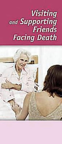 9780687490615: Living Fully, Dying Well - Visiting and Supporting Friends Facing Death (Package of 12)