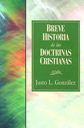 9780687490905: Breve Historia de las Doctrinas Cristianas