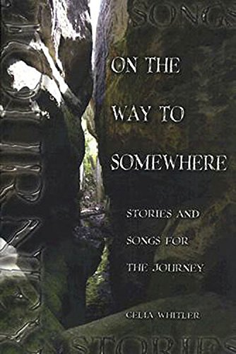 9780687493678: On the Way to Somewhere: Stories and Songs for the Journey