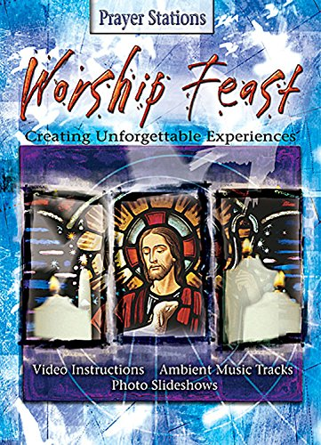 9780687493777: Worship Feast Prayer Stations: Creating Unforgettable Experiences