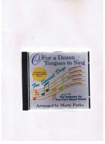 9780687493784: O for a Dozen Tongues to Sing-for Special Days: Listening And Accompaniment