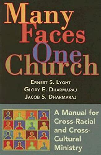 9780687494453: Many Faces, One Church: A Manual for Cross-Racial and Cross-Cultural Ministry