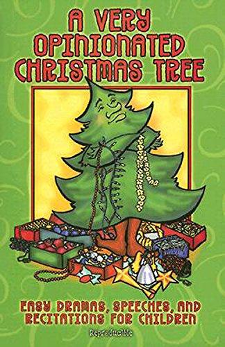 A Very Opinionated Christmas Tree: Dramas, Speeches,: Glenn,Alice Ann, Good,Raney,