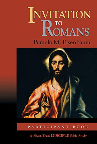 9780687496495: Invitation to Romans: Participant Book: A Short-Term DISCIPLE Bible Study