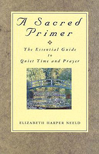 9780687496716: A Sacred Primer: The Essential Guide to Quiet Time and Prayer