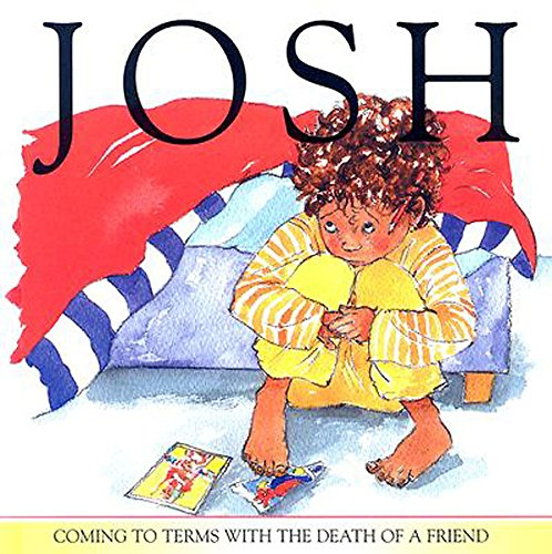 9780687497195: Josh: Coming to Terms with the Death of a Friend