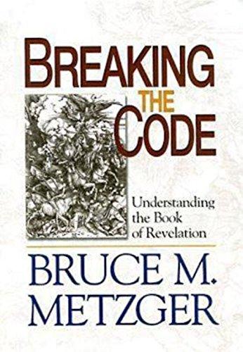 Breaking the Code - Planning Kit: Understanding the Book of Revelation: Bruce M. Metzger