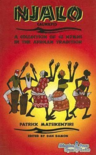 9780687498079: NJALO (Always): A Collection of 16 Hymns in the African Tradition