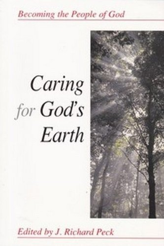 9780687511921: Caring for God's Earth (Becoming the People of God)