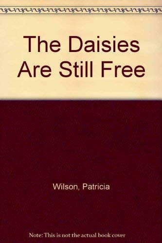 9780687602339: The Daisies Are Still Free
