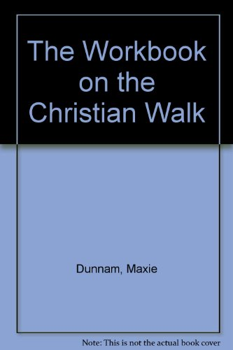 9780687613700: The Workbook on the Christian Walk