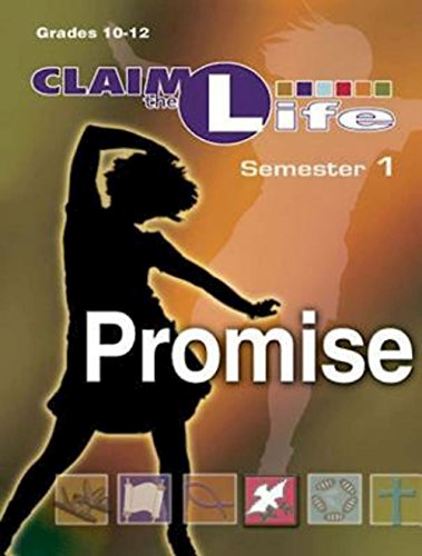 Claim the Life - Promise Semester 1 Leader: Abingdon Press