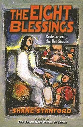 9780687642243: The Eight Blessings: Rediscovering the Beatitudes